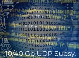10G/40G UDP Subsystem